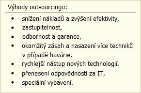ProCon Group - Outsourcing IT pro hotely | Výhody outsourcingu IT: snížení nákladů a zvýšení efektivity, zastupitelnost, odbornost a garance, okamžitý zásah a nasazení více techniků v případě havárie, rychlejší nástup nových technologií, přenesení zodpovědnosti za IT, speciální vybavení.